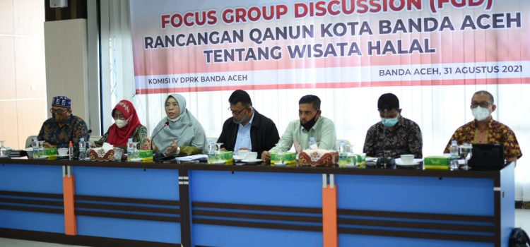 Komisi IV DPRK Banda Aceh FGD-kan Raqan Wisata Halal